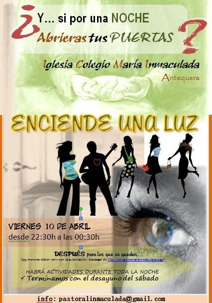 Viernes 10 de abril PUERTAS ABIERTAS-'ENCIENDE UNA LUZ'