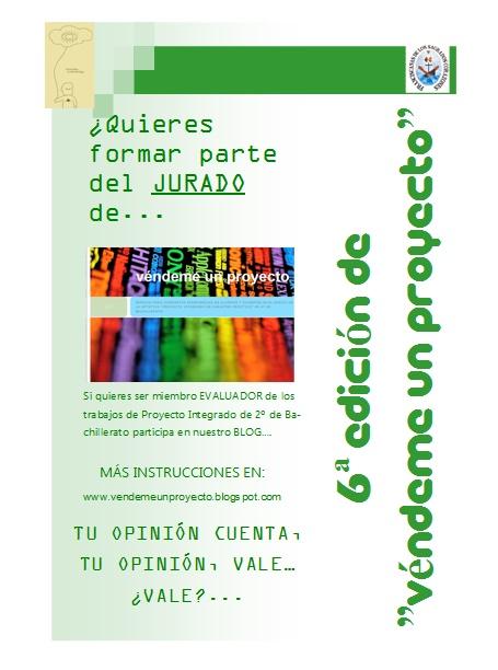 """6ª Edición """"Véndeme un Proyecto"""" (Examen final PROYECTO INTEGRADO 2º BACH)"""