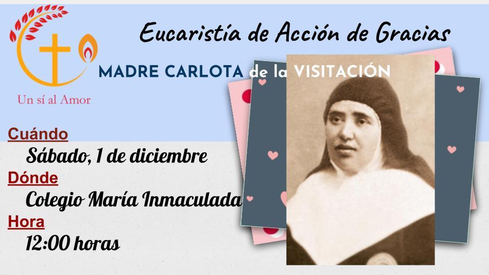 Eucaristía de Acción de Gracias Madre Carlota de la Visitación